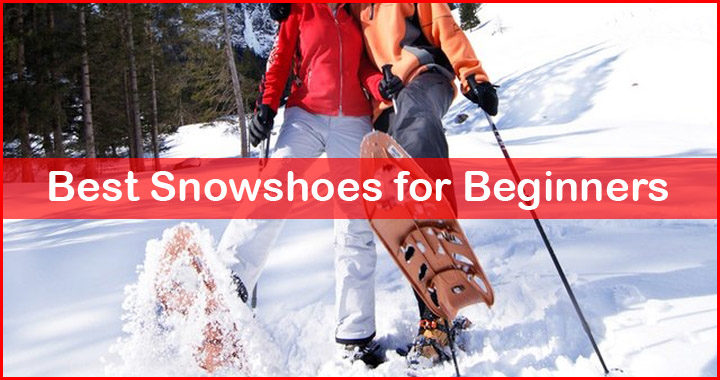 best beginner snowshoes review