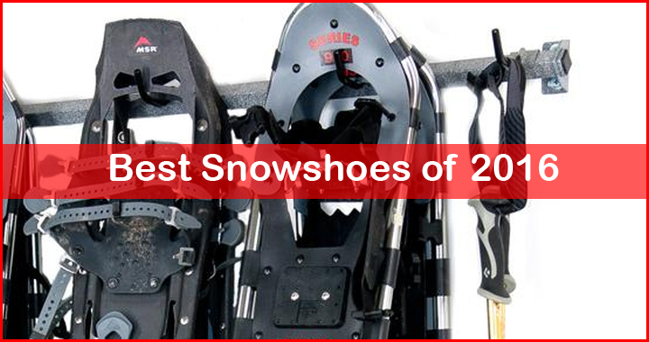 best snowshoes review 0f 2016
