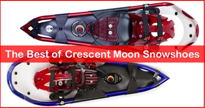 Best Crescent moon snowshoes