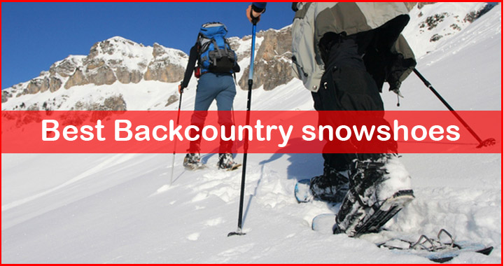 best backcountry snowshoes review