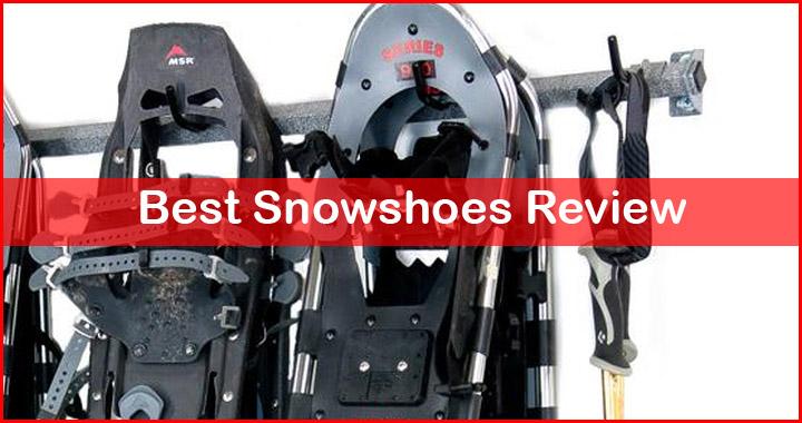 best snowshoes