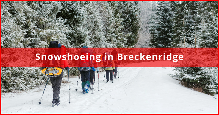 Snowshoeing in Breckenridge featured