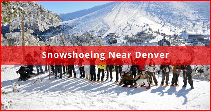 snowshoeing near denver featured