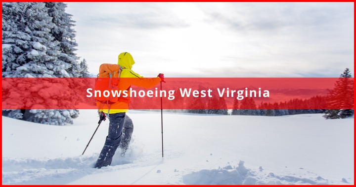 best trail for snowshoeing west virginia
